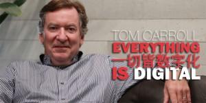 Tom-Carroll-Everything-Is-Digital
