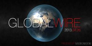 Globalwire-20130426