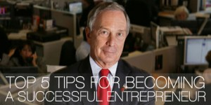 Mike-Bloomberg-Top-5-Tips-For-Success