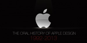 an-oral-history-of-apple-design-from-1992-2013