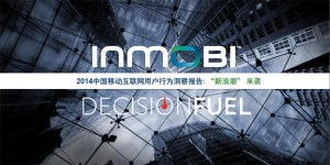 2014-China-Mobile-Internet-Users-behaviors-report-by-inmobi