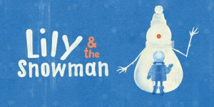 Lily & the Snowman-630x315