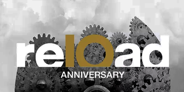 reload-10-anniversary-20180328